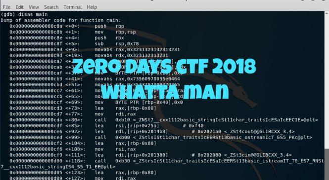"""ZeroDays CTF 2018 – """"Whatta Man"""" Challenge"""